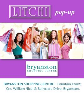 LITCHI pop-up @Bryanston Shopping Centre, Fountain Court @ Bryanston Shopping Centre | Sandton | Gauteng | South Africa